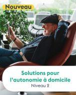 SOLUTIONS POUR L'AUTONOMIE À DOMICILE - NIV. 2