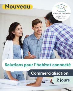 CERTIFICATION - COMMERCIALISATION HABITAT CONNECTÉ