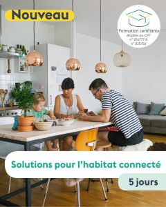 CERTIFICATION - SOLUTIONS HABITAT CONNECTÉ
